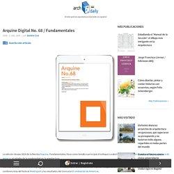 Arquine Digital No. 68 / Fundamentales