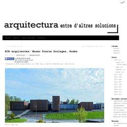 RCR arquitectes: Museo Pierre Soulages, Rodez -