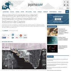 Arquitecto proyecta cárcel tomando como modelo el Infierno de Dante