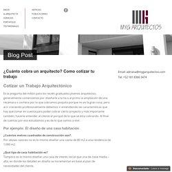 MYG Arquitectos Monterrey ¿Comó cotizar un trabajo arquitectónico? MYG Arquitectos
