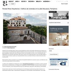 Pereda Pérez Arquitectos > Edificio de viviendas en la calle Descalzos, Pamplona.