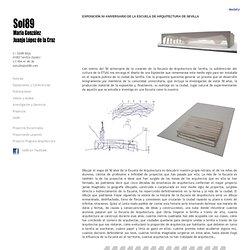 María González y Juanjo López de la Cruz. Arquitectos: EXPOSICIÓN 50 ANIVERSARIO DE LA ESCUELA DE ARQUITECTURA DE SEVILLA