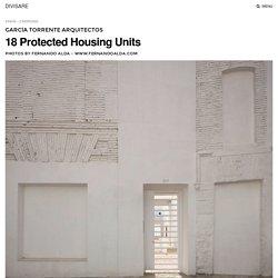 García Torrente Arquitectos, Fernando Alda - www.fernandoalda.com · 18 Protected Housing Units