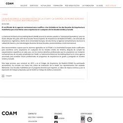 COAM - La NAAB reconoce a los arquitectos de la ETSAM y la Europea los mismos derechos que a los titulados nortemaericanos