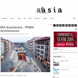 Mi5 arquitectos . PKMN architectures