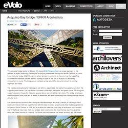 Acapulco Bay Bridge / BNKR Arquitectura