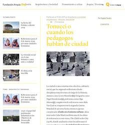 Tonucci o cuando los pedagogos hablan de ciudad : Blog de Fundación Arquia