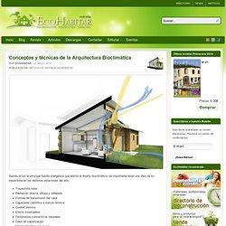 Conceptos y técnicas de la Arquitectura Bioclimática