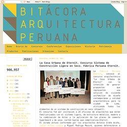 La Casa Urbana de Eternit. Concurso Sistema de Construcción Ligera en Seco. Fábrica Peruana Eternit.