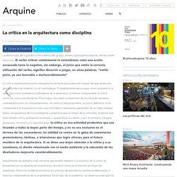 La crítica en la arquitectura como disciplina