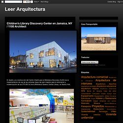 Children's Library Discovery Center en Jamaica, NY / 1100 Architect