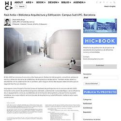 Raül Avilla > Biblioteca Arquitectura y Edificación. Campus Sud UPC, Barcelona