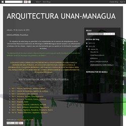 ARQUITECTURA UNAN-MANAGUA: ENCICLOPEDIA PLAZOLA