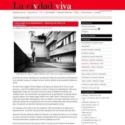 """""""¿Para quién es la arquitectura?"""". Giancarlo De Carlo y la participación."""