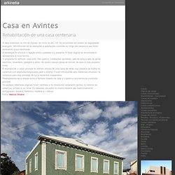 Casa en Avintes - Rehabilitación de una casa centenaria