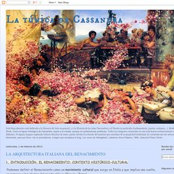 La túnica de Cassandra: LA ARQUITECTURA ITALIANA DEL RENACIMIENTO