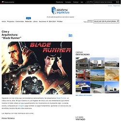 """Cine y Arquitectura: """"Blade Runner"""""""