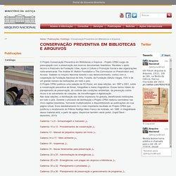 Arquivo Nacional: Conservação Preventiva em Bibliotecas e Arquivos