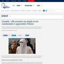 Canada : elle arrache un niqab et est condamnée à apprendre l'Islam