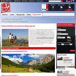 Vacanza trekking Val di Fassa Dolomiti. Escursioni estate, carta sentieri, vie ferrate, arrampicate, passeggiate per famiglie, hotel per trekkers, offerte, guide alpine