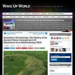 Australia's Stonehenge: the History of an Ancient Stone Arrangement 40 Kilometres from Mullumbimby NSW