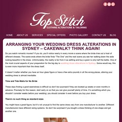 Arranging Your Wedding Dress Alterations in Sydney – Cakewalk? Think Again! -