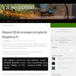 Reparar SD de arranque corrupta de Raspberry Pi - Ya sé cómo