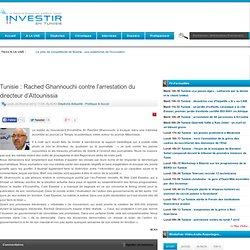 Ghannouchi contre l'arrestation du directeur d'Attounissia