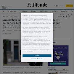 Arrestation dans l'affaire Dupont de Ligonnès: retour sur l'emballement policier et médiatique