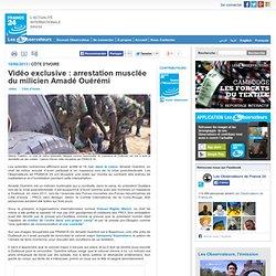 Vidéo exclusive : arrestation musclée du milicien Amadé Ouérémi