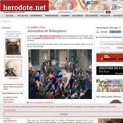 27 juillet 1794 - Arrestation de Robespierre