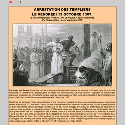 ARRESTATION DES TEMPLIERS, LE VENDREDI 13 OCTOBRE 1307 A NIMES