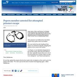 Popcru member arrested for attempted prisoner escape:Tuesday 6 November 2012