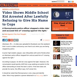 Video Shows Middle School Kid Arrested After Lawfully Refusing to Give His Name to Cops