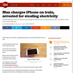 Man charges iPhone on train, arrested for stealing electricity