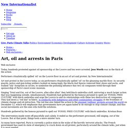 Art, oil and arrests in Paris