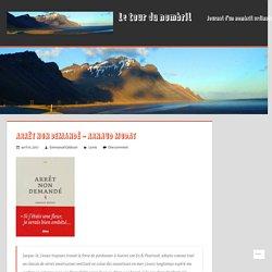 Arrêt non demandé – Arnaud Modat – Le tour du nombril