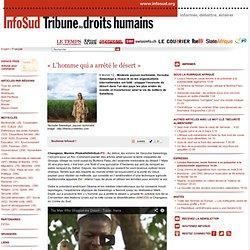 Burkina Faso: Yacouba Sawadogo, «l'homme qui a arrêté le désert»
