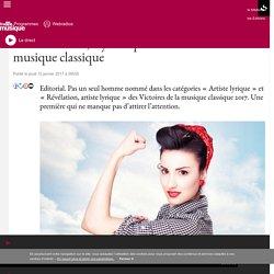 On arrête tout, il y a trop de femmes dans la musique classique