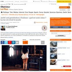 Arrêté anti-prostitution à Toulouse : quel est notre crime ? La rue est à tout le monde