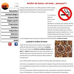 Arrêter de fumer , oui mais ... pourquoi ?