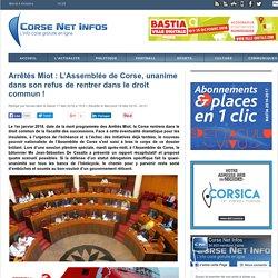 Arrêtés Miot : L'Assemblée de Corse, unanime dans son refus de rentrer dans le droit commun !