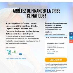Arrêtez de financer la crise climatique !