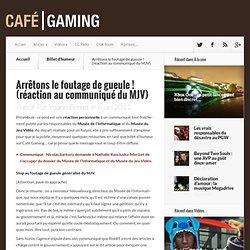 Arrêtons le foutage de gueule ! (réaction au communiqué du MJV) - Café Gaming