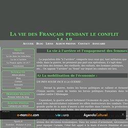 La vie à l'arrière et l'engagement des femmes - La vie des Français pendant le conflit 14-18