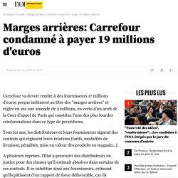 Marges arrières: Carrefour condamné à payer 19 millions d'euros