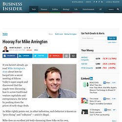 Hooray For Mike Arrington