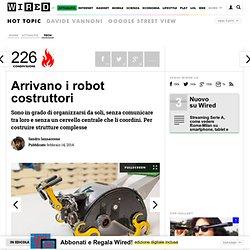 Arrivano i robot costruttori