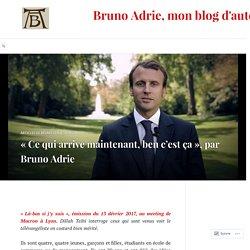 «Ce qui arrive maintenant, ben c'est ça», par Bruno Adrie – Bruno Adrie, mon blog d'auteur