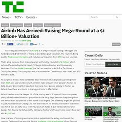 Airbnb Has Arrived: Raising Mega-Round at a $1 Billion+ Valuation